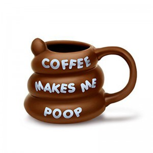 Mug Coffee Makes Me Poop