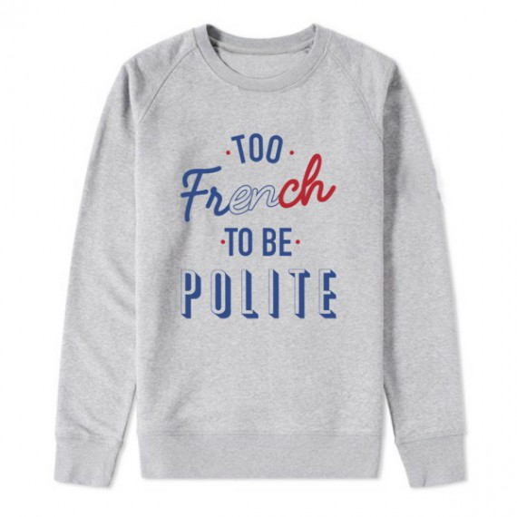 Sweat - Too French to be polite