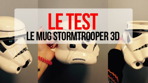 J'ai testé... Le mug Star Wars Stormtrooper 3D
