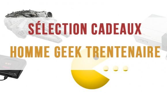 Guide Cadeau pour Homme de 30 ans : Spécial Geek