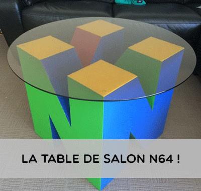 La table de salon Nintendo64 pour tous les geeks nostalgiques